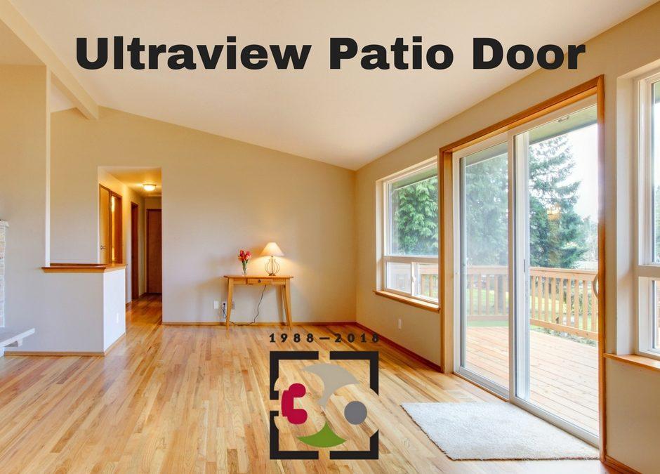 The Benefits of the UltraView Patio Door